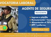 agente de seguridad / huachipa